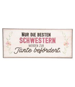 """Deko-Schild """"NUR DIE BESTEN SCHWESTERN..."""" Vintage"""