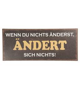 """Deko-Schild """"WENN DU NICHTS ÄNDERST..."""" Vintage"""