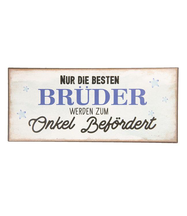 """Blechschild """"NUR DIE BESTEN BRÜDER..."""" Vintage"""