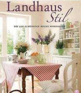 Landhausstil - Die 500 schönsten neuen Wohnideen