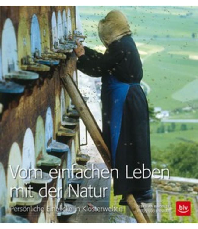 Vom einfachen Leben mit der Natur