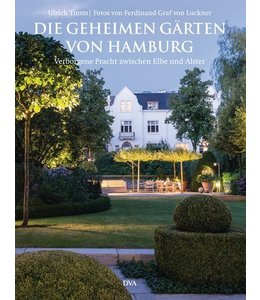 Die geheimen Gärten von Hamburg
