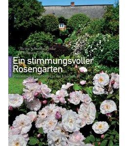 Ein stimmungsvoller Rosengarten