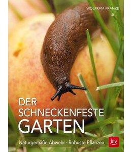 Gartenbuch: Der schneckenfeste Garten