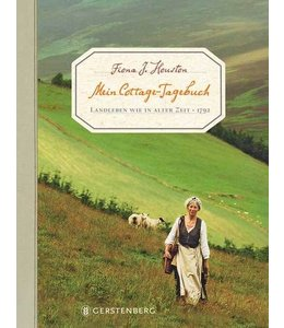 Mein Cottage-Tagebuch Landleben wie in alter Zeit - 1792