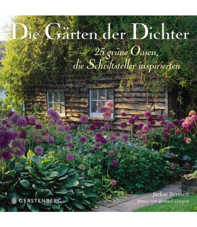 Die Gärten der Dichter - 25 grüne Oasen, die Schriftsteller inspirierten