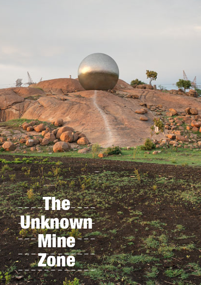 The Unkown Mine Zone exhibition