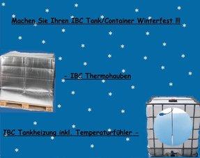 IBC Tank / Container, Winter und Frostsicher machen