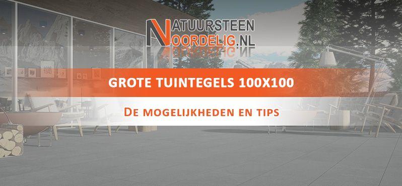 Keramische Terrastegels 100x100.Tuintegels 100x100 Kopen Natuursteen Of Keramiek V A
