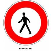 Panneau B9a Interdit l'accès aux piétons