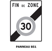 Panneau B51 fin d'interdiction d'une zone limitée à 30 km/h.