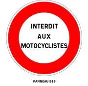 Panneau B19 Interdiction personnalisable