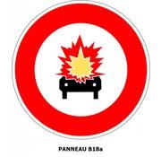 Panneau B18a Accès interdit aux véhicules transportant des marchandises explosives