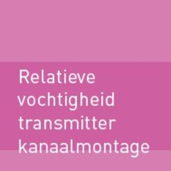 Relatieve vochtigheid (RV) transmitter - kanaalmontage