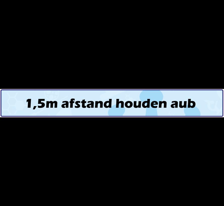 """(Vloer)sticker 65cm x 8cm """"1,5m afstand houden aub"""""""