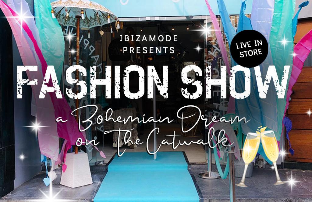 Ibizamode präsentiert: a bohemian dream on the catwalk