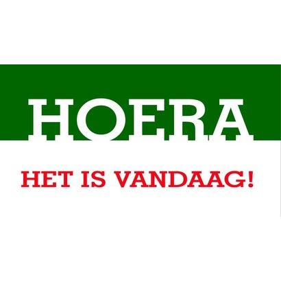 Vlag Hoera, Het is Vandaag! vlag 180 x 130cm