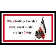 Vlag Wir deutsche furchten Gott sonst nichts vlag