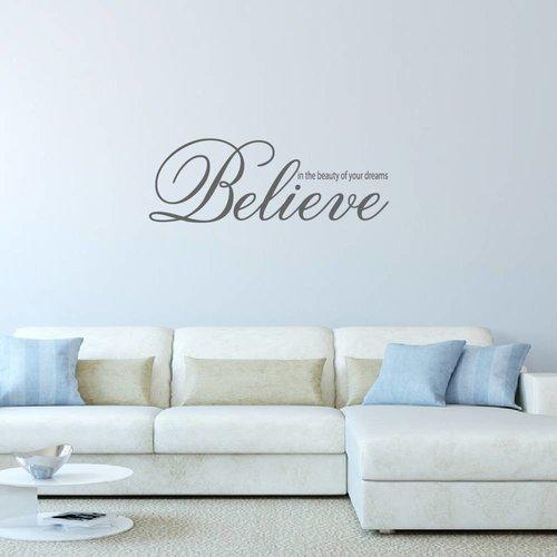 Muursticker Believe in the beauty of your dreams