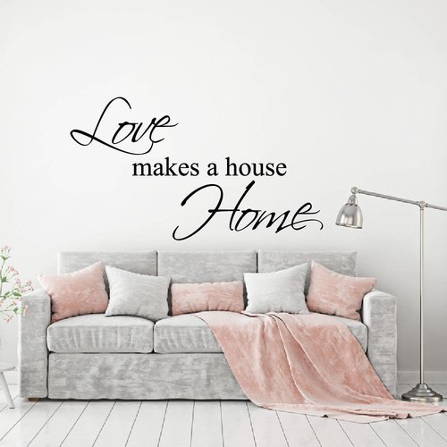 Love makes a house home Muursticker