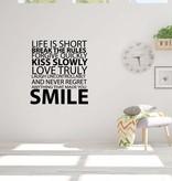 Muursticker life is short