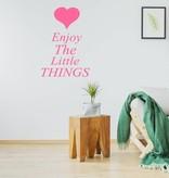 Muursticker Enjoy the little things