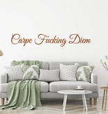 Carpe Fucking Diem