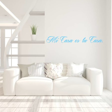 Muursticker Mi Casa es tu Casa