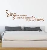 Muursticker sing me to sleep
