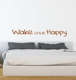Muursticker Wake up & be Happy