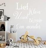 Muursticker Lief, Klein, Uniek, Bijzonder, Een wonder