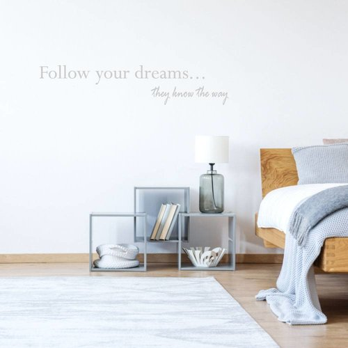 Muursticker Follow your dreams they know the way