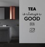 Muursticker tea is always a good idea