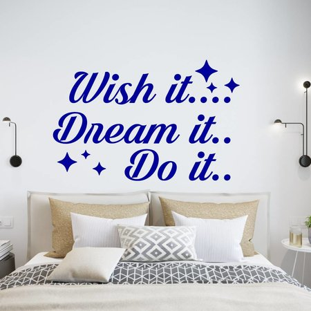 Muursticker wish it dream it do it