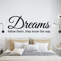 Muursticker dreams follow them they know the way