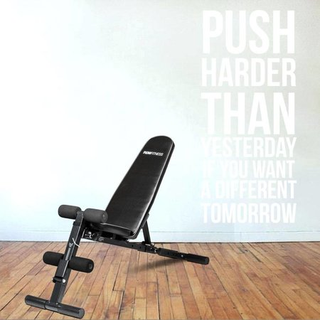 Muursticker push harder than yesterday if you want a different tomorrow