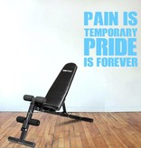 Muursticker Pain is temporary pride is forever