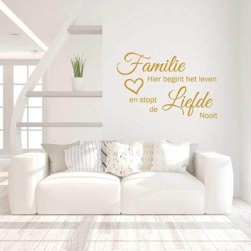 Muursticker familie hier begint het leven en stopt de liefde nooit