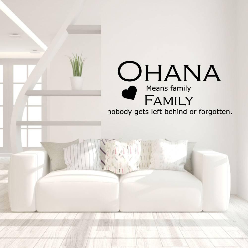Muursticker ohana means family nobody gets left behind or forgotten