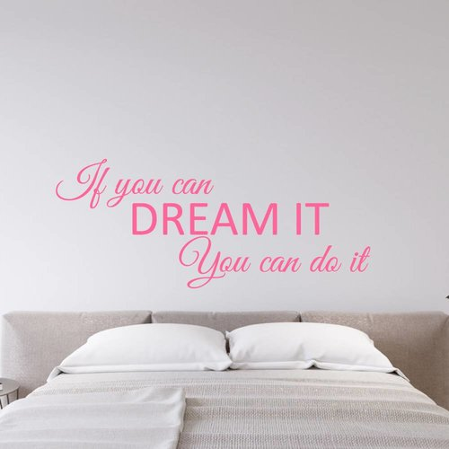 Muursticker If you can dream it You can do it