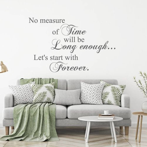 Muursticker No measure of time will be long enough let's start forever