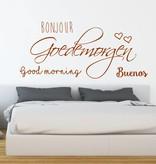 Slaapkamer muursticker Bonjour Goedemorgen Good morning Buenos