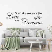 Muursticker Don't dream your life, but live your dream met vlinder