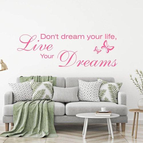 Muursticker Don't dream your life, live your dreams met vlinder