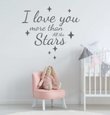 Muursticker I love you more than all the stars