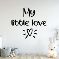 Muursticker my little love