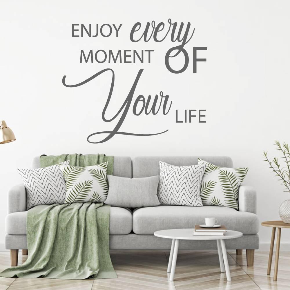 Muursticker Enjoy every moment of your life -  engelse teksten  slaapkamer  woonkamer
