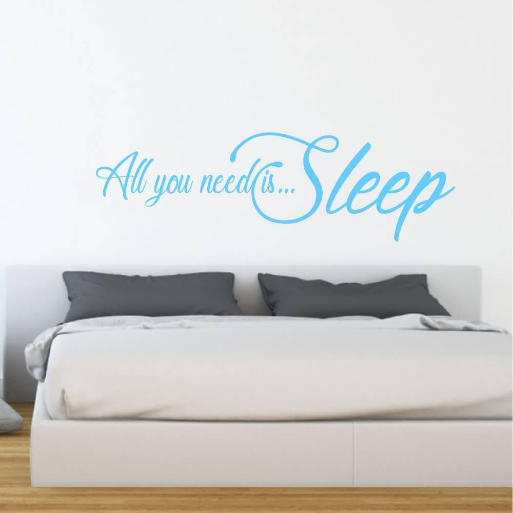 Muursticker All you need is sleep -  engelse teksten  slaapkamer