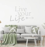 Muursticker Live your life pijl