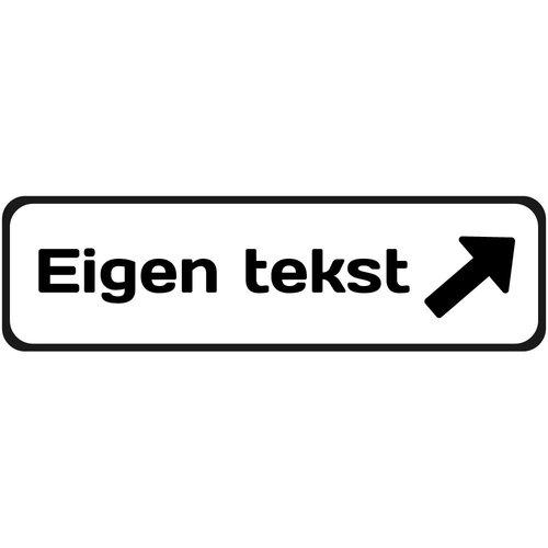 Bewegwijzering sticker eigen tekst met pijl (Ontwerp zelf)